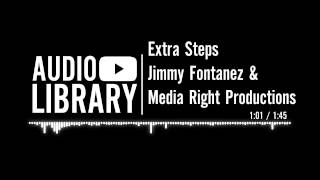 Extra Steps - Jimmy Fontanez & Media Right Productions
