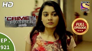Crime Patrol Satark - Ep 921 - Full Episode - 20th May, 2018 width=