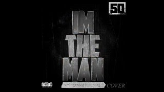 50 Cent I'm The Man ft Sonny Digital Instrumental cover
