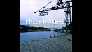 05.- Freshmakers - Llueve (Buenos Tiempos)