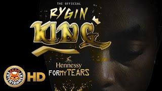 Rygin - Hennessy For My Tears - September 2016