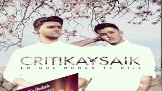 Critika Y Saiik - No Dudaria
