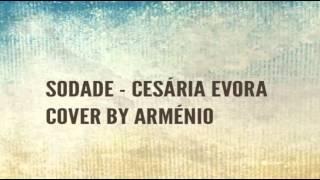 Sodade- Cesária Evora cover by Arménio