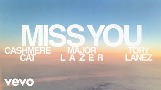 Tory Lanez, Major Lazer & Cashmere Cat - Miss You
