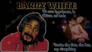 Barry White - You're My First, My Last, My Everything -Subtítulos español