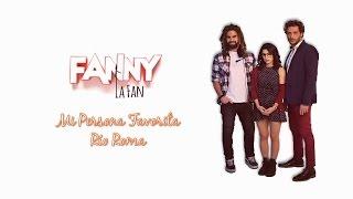 """""""Mi persona favorita"""" de Río Roma (cortina """"Fanny la fan"""")"""
