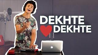 Dekhte Dekhte (Cover by Aksh Baghla)