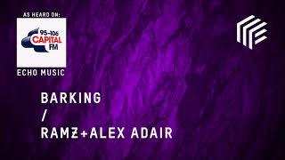 Alex Adair x Ramz - Barking Remix