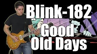 Blink-182 - Good Old Days (Instrumental)