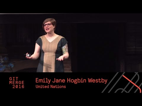 Change Needs Management, Emily Jane Hogbin Westby - Git Merge 2016