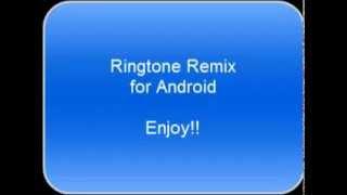 Android: Ringtone Remix