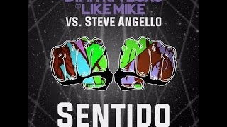Dimitri Vegas & Like Mike vs Steve Angello - Sentido vs Save The World
