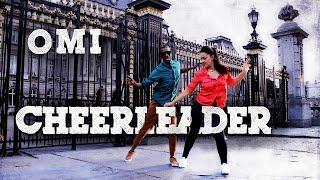 OMI - Cheerleader - DANCE COVER [Felix Jaehn Remix ft Shady Squad & Kerida] Choreography 2015