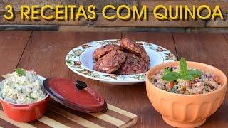 3 RECEITAS COM QUINOA | Risoto, Hamburguer e Salada
