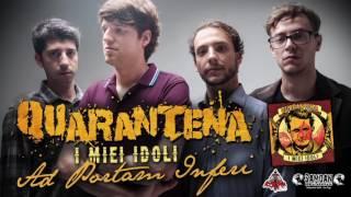 QUARANTENA - Ad Portam Inferi (feat. Fausto, Antefatti)