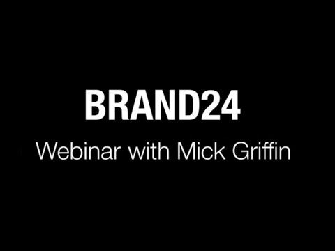 #01 How to increase Social Media ROI? | Webinars with Mick Griffin | Brand24