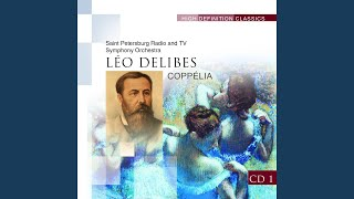 Coppélia : Act I, No.2 Scéne, Moderato - Allegretto - Andante - Allegro marcato (attacca:)