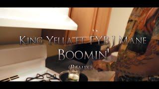 King Yella x FYB J Mane - Boomin (Remix) //SHOT BY @DOLLARSIGNDZ