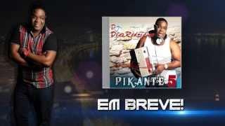 EM BREVE DJ DIAS RODRIGUES PICANTE 5 SPOT TV 2013