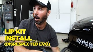 Focus RS Lip Kit Install (DISRESPECTED EVO)