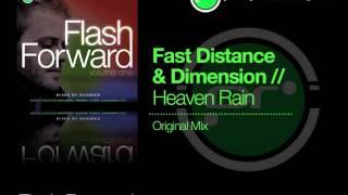 Flash Forward - Fast Distance & Dimension 'Heaven Rain' (Original Mix)