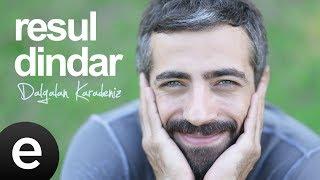 Dalgalan Karadeniz (Resul Dindar) Official Audio #dalgalankaradeniz #resuldindar
