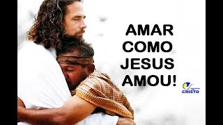 AMAR COMO JESUS AMOU | Pe. Alberto Gambarini