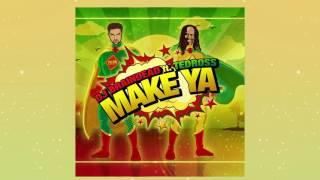 Dj BrainDeaD Feat. Tedross - Make ya