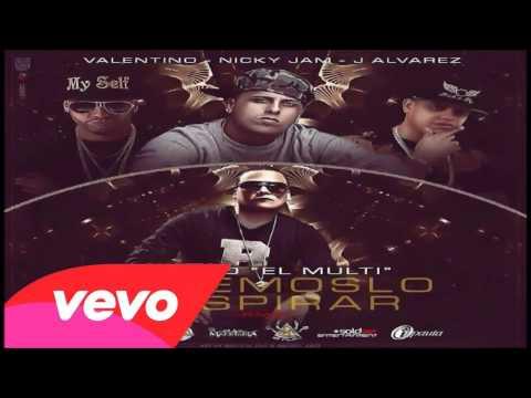 Dejemoslo Respirar Remix Ft Benyo El Multi J Alvarez Valentino de Nicky Jam Letra y Video