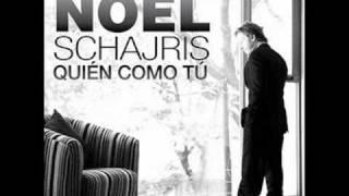 Noel Schajris- Quién como Tú
