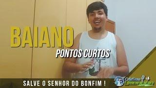 Baiano - Pontos curtos (Cristiano Umbanda)