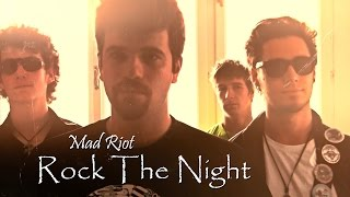 Mad Riot - Rock The Night [Official Video]