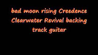 bad moon rising Creedence Clearwater Revival backing track guita
