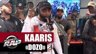 "Kaaris ""Dozo"" #PlanèteRap"