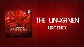 The Un4given - Urgency (Official Preview)