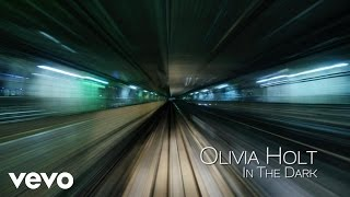 Olivia Holt - In the Dark (Audio Only)