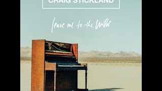 Craig Stickland - Keep Me In Your Mind (Official Audio)