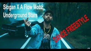 Slogan X A Flow Mobz - Underground Stars !!!!FREESTYLE!!!!!