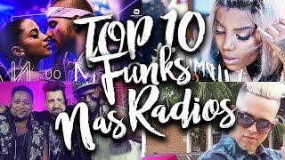 TOP 10 Músicas de Funk Mais Tocadas nas Rádios em Fevereiro 2017