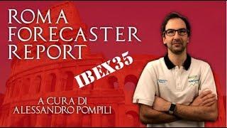 Roma Forecaster Report - Previsione IBEX35