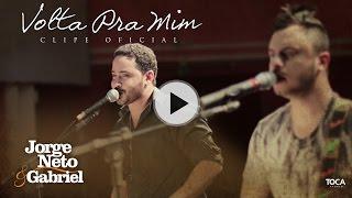Jorge Neto & Gabriel - Volta pra Mim