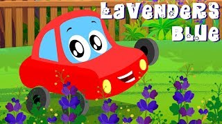 Lavender's Blue Dilly Dilly | Little Red Car Rhymes | Cartoon Videos For Kids