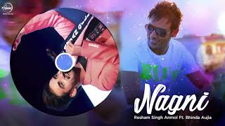 Nagni | Full Audio Song | Resham Anmol | Bhinda Aujla | Latest Punjabi Song | Speed Records
