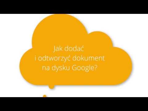 Jak dodać i edytować plik pdf na dysku Google?