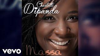 Charlotte Dipanda - Alanè Mba (Emmène-moi) (Audio)