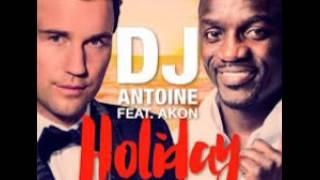 Dj Antoine feat.Akon (Holiday Mix) Radio edit
