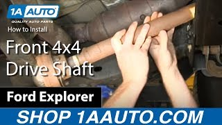 How To Remove and Install Front 4x4 Drive Shaft 2006 Ford Explorer