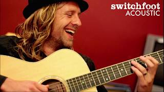 C'mon C'mon (Acoustic) - Switchfoot