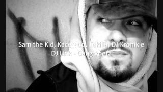 Sam the Kid, Kacetado, Tekilla, DJ Kronik e DJ Link   Gang Poeta