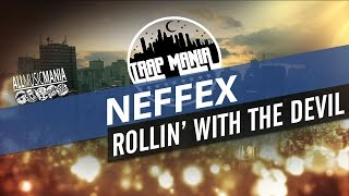 NEFFEX - Rollin' With The Devil